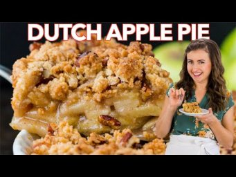 How To Make DUTCH APPLE PIE | Apple Crumb Pie Recipe